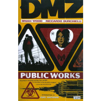 DMZ Vol. 3 : Public Works TP