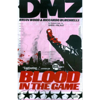 DMZ Vol. 6 : Blood in the Game TP