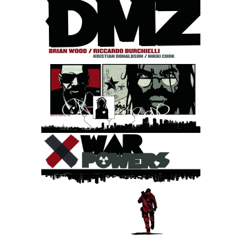 DMZ Vol. 7 : War Powers TP