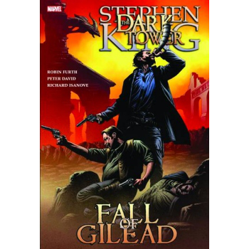 Dark Tower Vol. 4 : Fall of Gilead HC