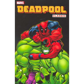 Deadpool Classic Vol. 02 TP