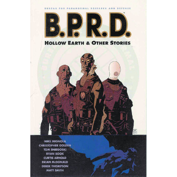 BPRD Vol. 1 : Hollow Earth and Other Stories TP