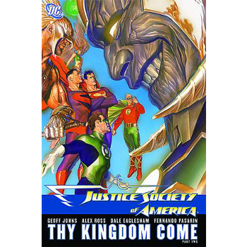 Justice Society of America : Thy Kingdom Come 2  TP
