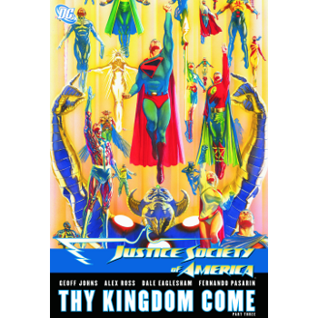 Justice Society of America : Thy Kingdom Come 3  TP