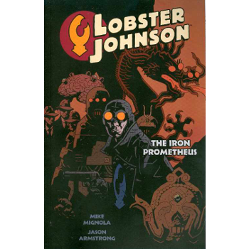 Lobster Johnson Vol. 1 : The Iron Prometheus TP