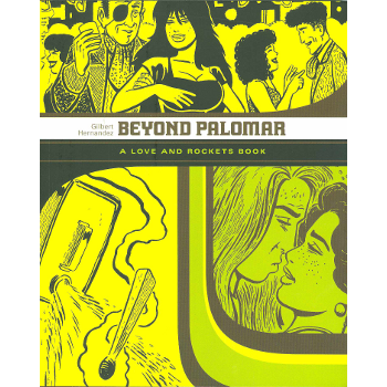 Love and Rockets Collection : Beyond Palomar SC