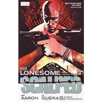 Scalped Vol. 5 : High Lonesome TP