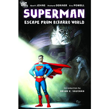 Superman : Escape From Bizarro World TP