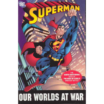 Superman : Our Worlds at War TP