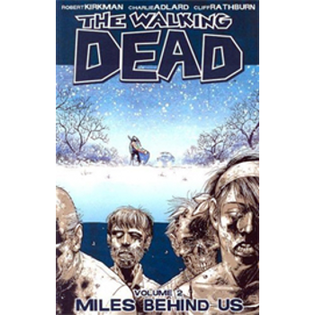 Walking Dead Vol. 02 : Miles Behind Us TP