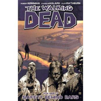 Walking Dead Vol. 03 : Safety Behind Bars TP