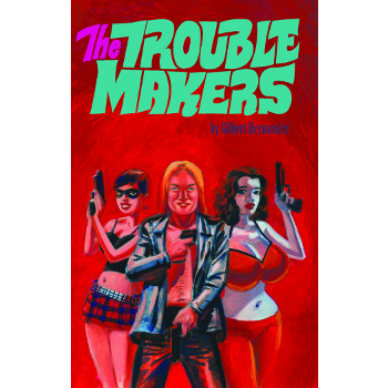 Troublemakers, The HC