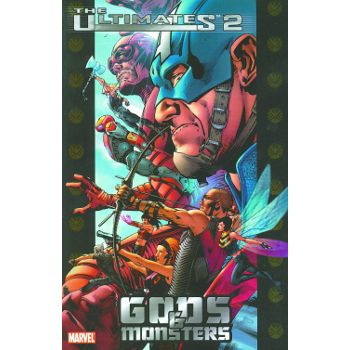 Ultimates 2 Vol. 1 : Gods and Monsters TP