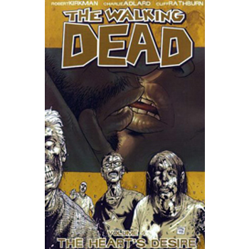 Walking Dead Vol. 04 : The Heart's Desire TP