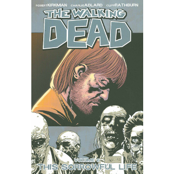 Walking Dead Vol. 06 : This Sorrowful Life TP