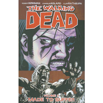 Walking Dead Vol. 08 : Made to Suffer TP