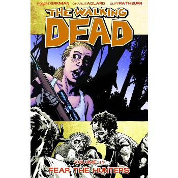 Walking Dead Vol. 11 : Fear the Hunters TP