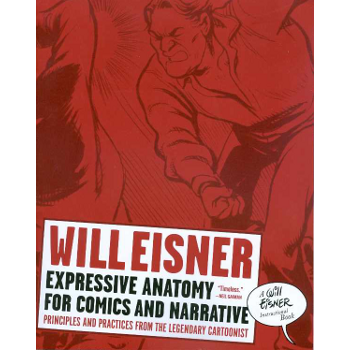 Expressive Anatomy for Comics and Narrative SC
