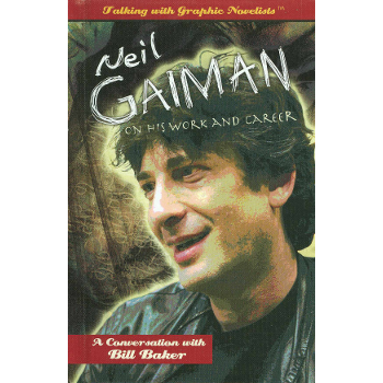Talking with Graphic Novelist : Neil Gaiman HC