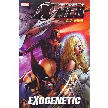 Astonishing X-Men Vol. 6 : Exogenetic HC
