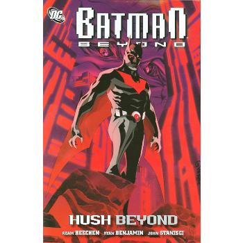 Batman Beyond : Hush Beyond TP