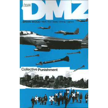 DMZ Vol. 10 : Collective Punishment TP