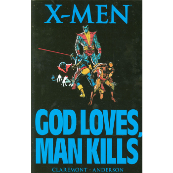 X-Men : God Loves, Man Kills TP