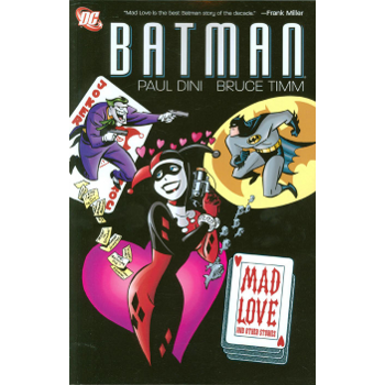 Batman : Mad Love and Other Stories TP