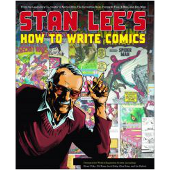Stan Lee's How to Write Comics (O)SC