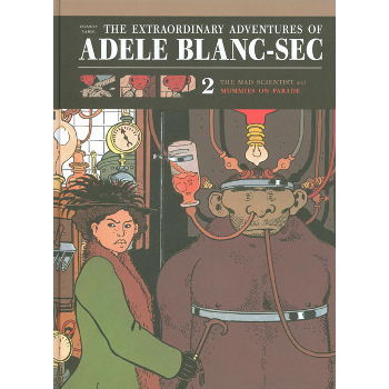 Extraordinary Adventures of Adele Blanc-Sec Vol. 2 (O)HC