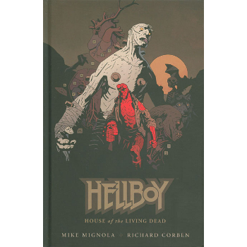Hellboy : House of the Living Dead HC