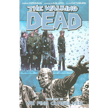 Walking Dead Vol. 15 : We Find Ourselves TP