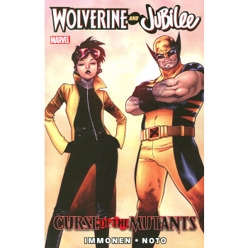 Wolverine and Jubilee : Curse of the Mutants TP