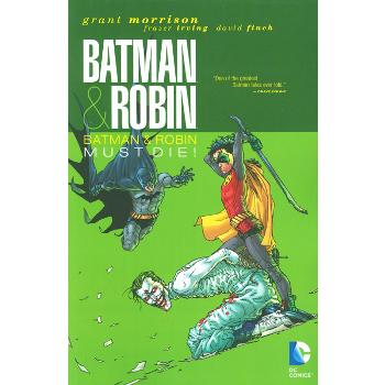 Batman & Robin Vol. 3 : Batman & Robin Must Die ! TP