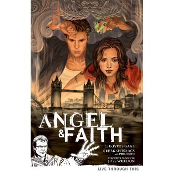 Angel & Faith Season 9 Vol. 1 : Live Through This TP