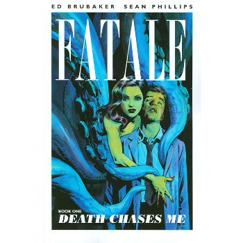 Fatale Vol. 1 : Death Chases Me TP