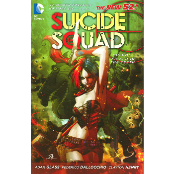 Suicide Squad Vol. 1 : Kicked in the Teeth TP (N52)