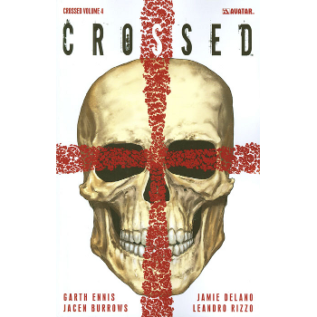 Crossed Vol. 4 TP