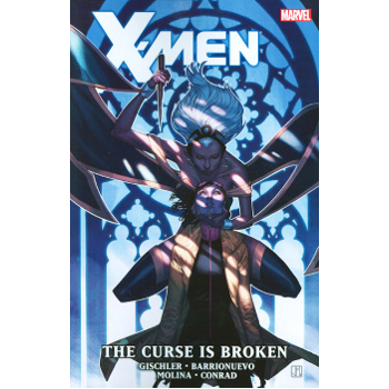 X-Men : The Curse is Broken TP