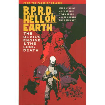 BPRD - Hell on Earth Vol. 4 : Devil's Engine Long Death TP