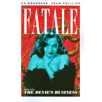 Fatale Vol. 2 : The Devil's Business TP