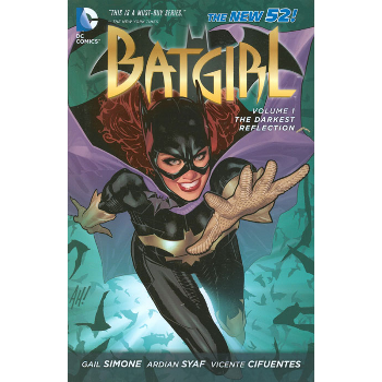 Batgirl Vol. 1 : The Darkest Reflection TP (N52)