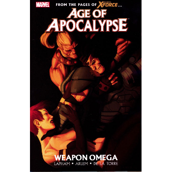 Age of Apocalypse Vol. 2 : Weapon Omega TP