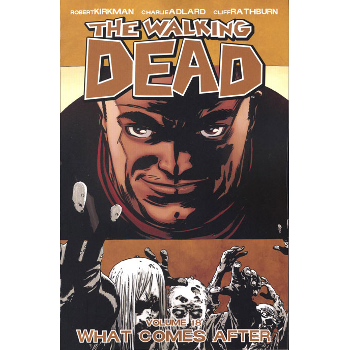 Walking Dead Vol. 18 : What Comes After TP