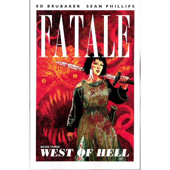 Fatale Vol. 3 : West of Hell TP