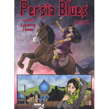 Persia Blues Vol. 1 : Leaving Home SC
