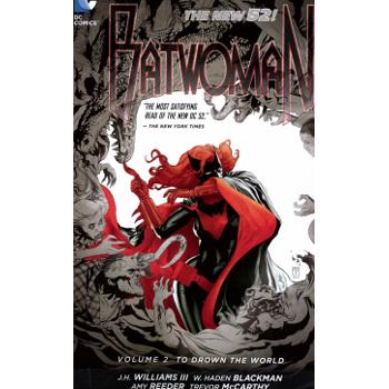Batwoman Vol. 2 : To Drown the World TP (N52)