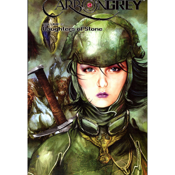 Carbon Grey Vol. 2 : Daughters of Stone TP