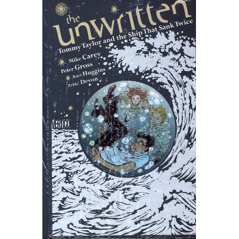 Unwritten : Tommy Taylor & the Ship That Sank Twice HC - Signed