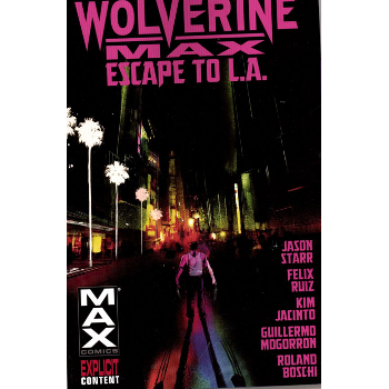 Wolverine Max Vol. 2 : Escape to LA TP